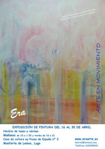 Exposición de Era en Monforte de Lemos de 16 a 30 de abril 2015